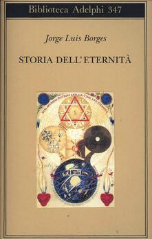 Storia dell'eternità - Jorge L. Borges - copertina