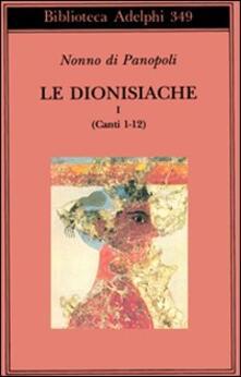 Lpgcsostenible.es Le dionisiache. Vol. 1: Canti 1-12. Image
