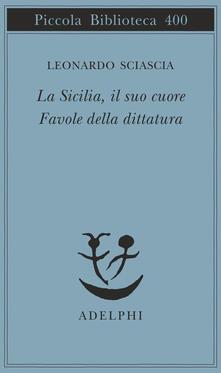 La Sicilia, il suo cuore-Favole della dittatura.pdf