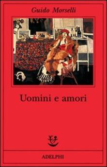 Uomini e amori.pdf