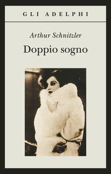 Doppio sogno - Arthur Schnitzler - copertina