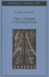 copertina del libro Tre camere a Manhattan di Georges Simenon, ed. Biblioteca Adelphi