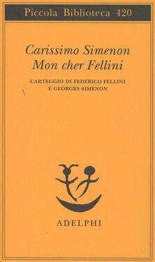 Voluntariadobaleares2014.es Carissimo Simenon-Mon cher Fellini. Carteggio Image