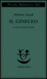 Libro Il gineceo Mehmet Gayuk
