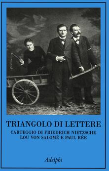 Vastese1902.it Triangolo di lettere. Carteggio di Friedrich Nietzsche, Lou von Salomé e Paul Rée Image