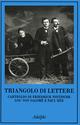 Triangolo di lettere. Carteggio di Friedrich Nietzsche, Lou von Salomé e Paul Rée