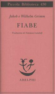 Libro Fiabe Jacob Grimm , Wilhelm Grimm