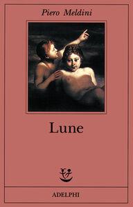 Libro Lune Piero Meldini