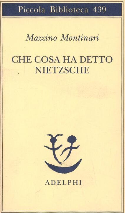 Che cosa ha detto Nietzsche - Mazzino Montinari - copertina
