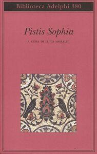 Foto Cover di Pistis Sophia, Libro di  edito da Adelphi