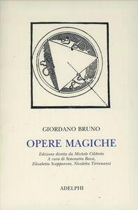 Libro Opere magiche Giordano Bruno