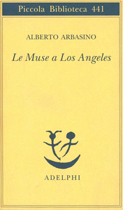 Libro Le muse a Los Angeles Alberto Arbasino