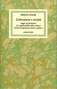 Opere. Vol. 5: Letteratura e società.
