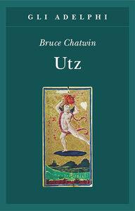 Libro Utz Bruce Chatwin