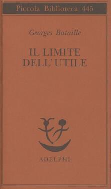 Il limite dell'utile - Georges Bataille - copertina