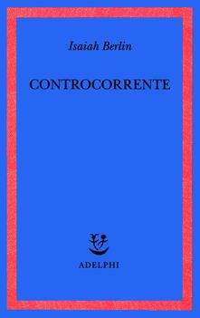 Controcorrente. Saggi di storia delle idee.pdf