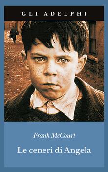 Le ceneri di Angela - Frank McCourt - copertina