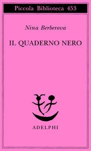 Libro Il quaderno nero Nina Berberova