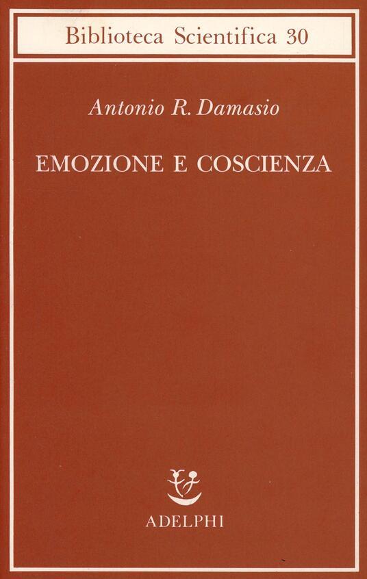 Emozione e coscienza - Antonio R. Damasio - copertina