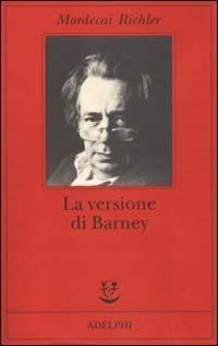 la copertina del libro La versione di Barnet, di Mordecai Richler, ed. Adelphi