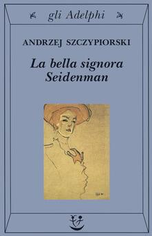La bella signora Seidenman.pdf