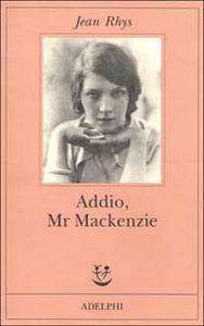 Libro Addio, Mr Mackenzie Jean Rhys
