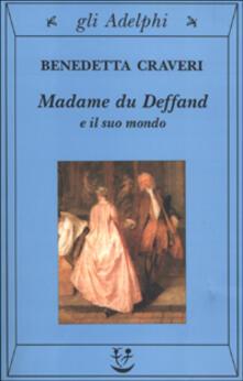 Listadelpopolo.it Madame du Deffand e il suo mondo Image