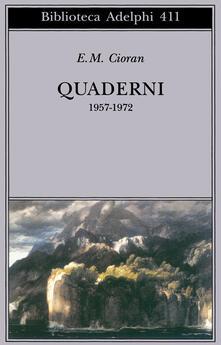 Quaderni 1957-1972 - Emil M. Cioran - copertina