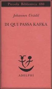 Da qui passa Kafka