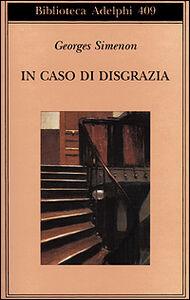 Libro In caso di disgrazia Georges Simenon