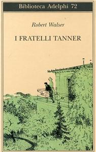 Libro I fratelli Tanner Robert Walser