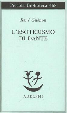 Librisulrazzismo.it L' esoterismo di Dante Image