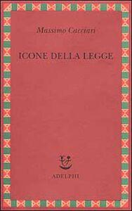 Libro Icone della legge Massimo Cacciari