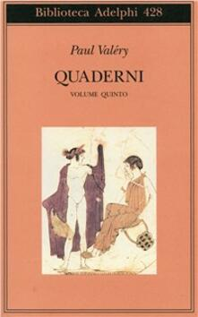 Quaderni. Vol. 5: Affettività-Eros-Theta-Bios. - Paul Valéry - copertina