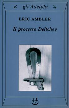 Il processo Deltchev.pdf