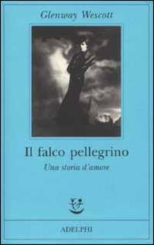 Grandtoureventi.it Il falco pellegrino. Una storia d'amore Image
