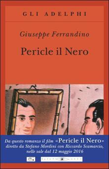 Pericle il Nero - Giuseppe Ferrandino - copertina