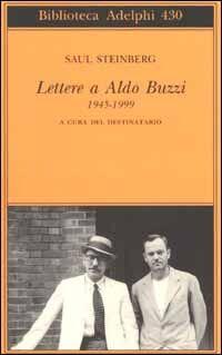 Lettere a Aldo Buzzi 1945-1999