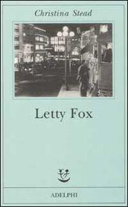 Foto Cover di Letty Fox, Libro di Christina Stead, edito da Adelphi