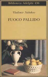 Fuoco pallido - Vladimir Nabokov - copertina