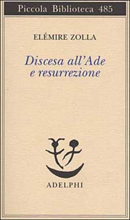 Discesa all'Ade e resurrezione - Elémire Zolla - copertina