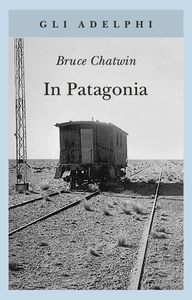 Libro In Patagonia Bruce Chatwin