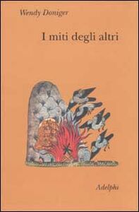 Foto Cover di I miti degli altri. La caverna degli echi, Libro di Wendy Doniger, edito da Adelphi