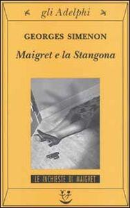 Libro Maigret e la Stangona Georges Simenon