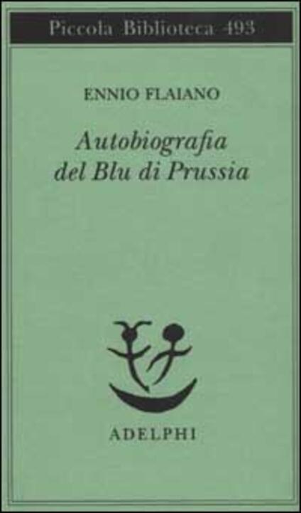 Autobiografia del Blu di Prussia - Ennio Flaiano - copertina