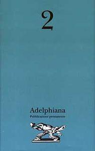Libro Adelphiana. Pubblicazione permanente. Vol. 2