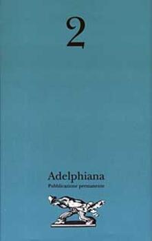 Camfeed.it Adelphiana. Pubblicazione permanente. Vol. 2 Image