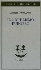 Libro Il nichilismo europeo Martin Heidegger