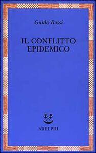 Libro Il conflitto epidemico Guido Rossi