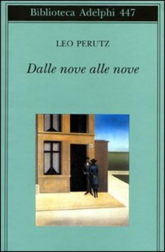 Dalle nove alle nove - Leo Perutz - copertina